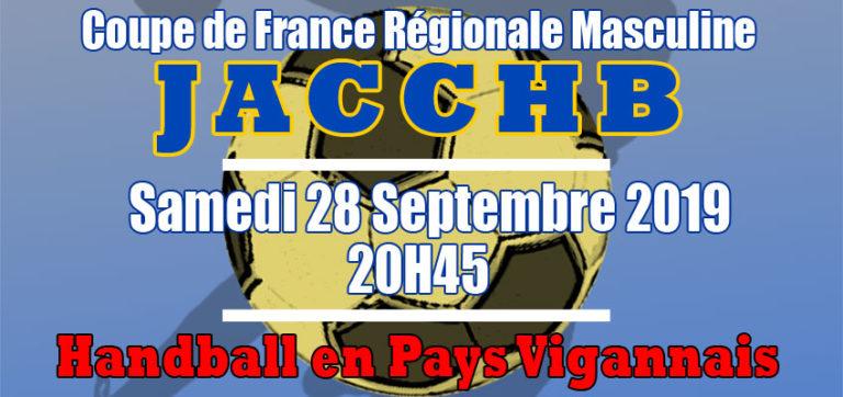 Match Coupe de France Régionale Masculine : JACCHB - Pays Vigannais
