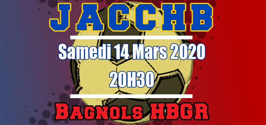 Match Excellence +16 Masculin : JACCHB - Bagnols