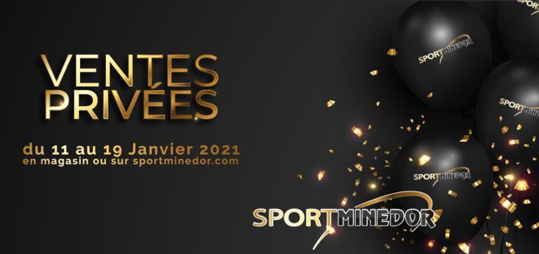 Ventes Privées Sportminedor du 11 au 19 Janvier 2021